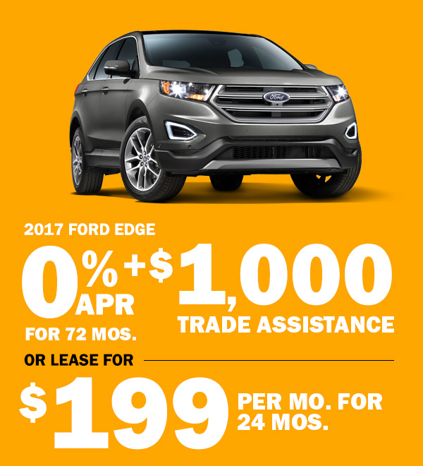 Ford Edge  Trade Assistance Or Lease For