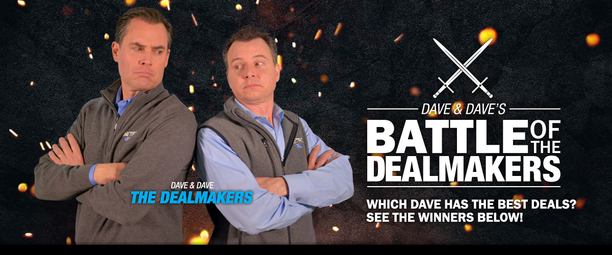 Dave & Dave's Battle of the Dealmakers: See the Winners Below