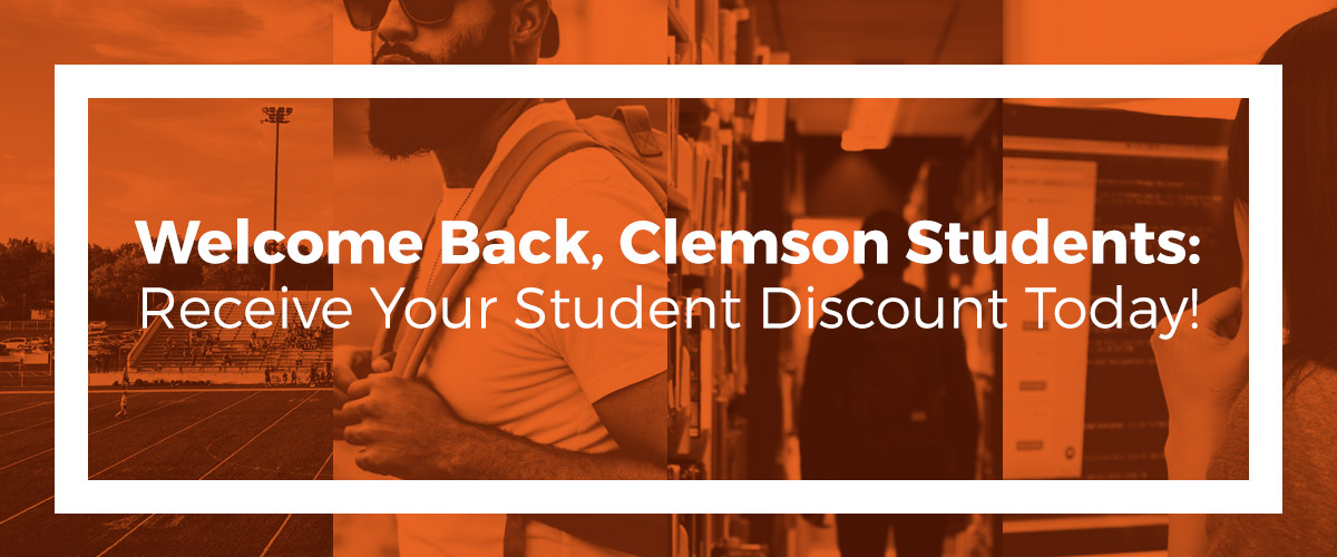 Welcome Back Clemson Students: Receive Your Student Discount Today
