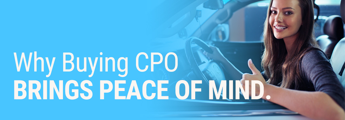 Why Buying CPO Brings Peace of Mind