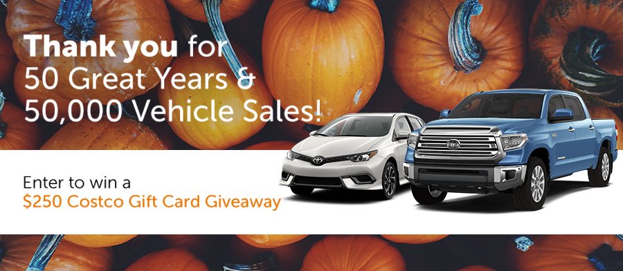 Thank you for 50 great years and 50,000 vehicle sales! Enter to win a $250 Costco gift card giveaway!