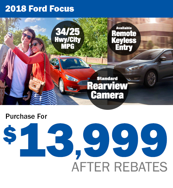 2018 Ford Focus: $13,999 After Rebates