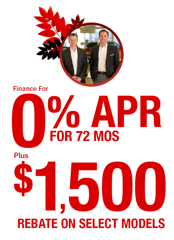 Finance for 0% APR for 72 Mos. Plus $1,500 Rebate on Select Models