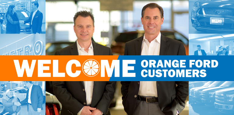 Past Orange Ford Customer? Welcome to Metro Ford'