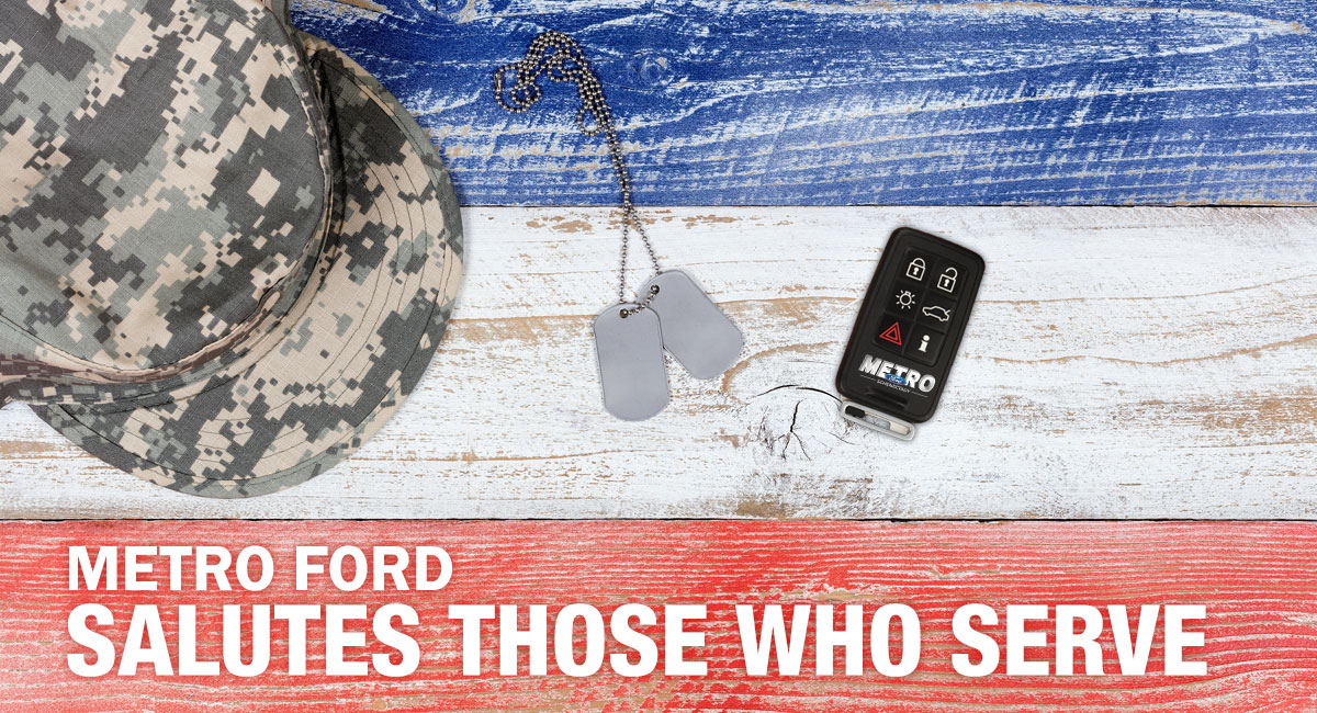 Metro Ford Salutes Those Who Serve