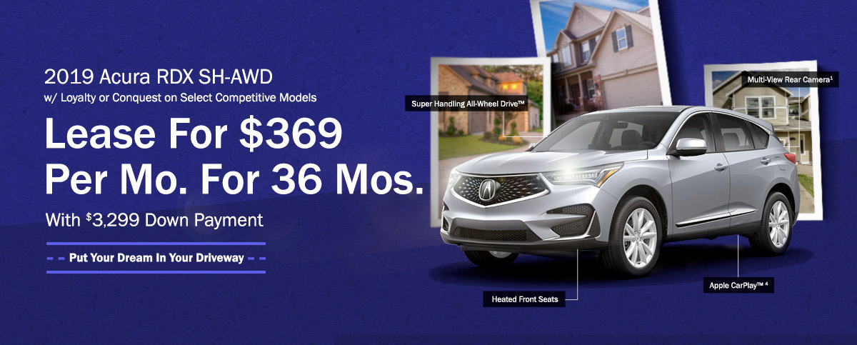 2019 Acura RDX SH-AWD with Loyalty or Conquest on Select Competitive Models - Lease For $369 Per Mo. For 36 Mos. With $3,299 Down Payment