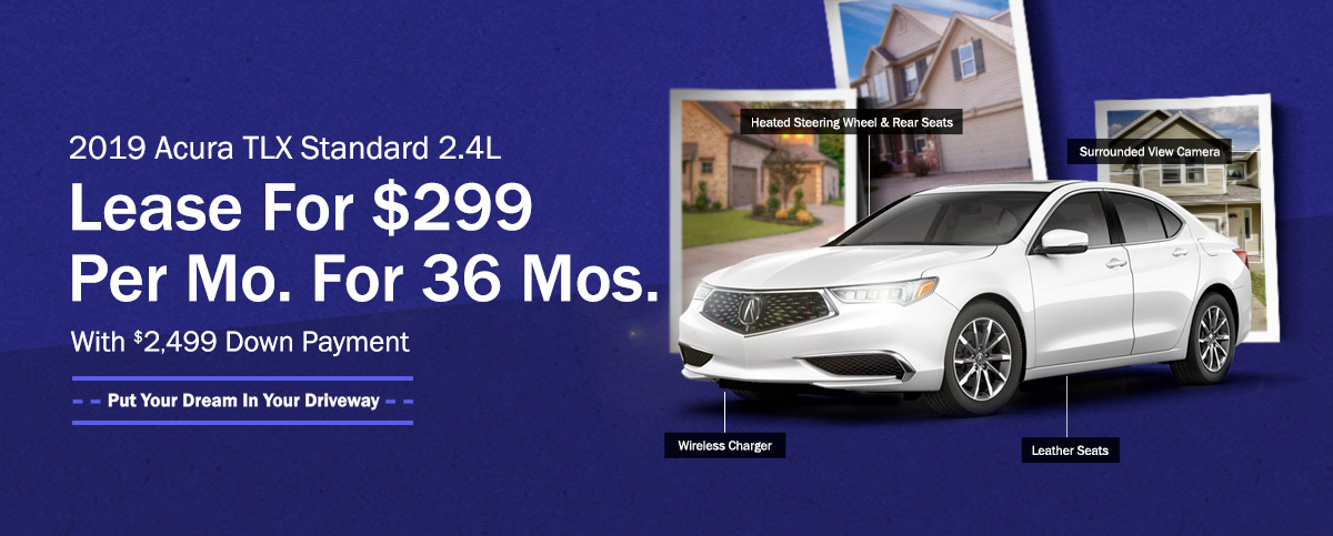 2019 Acura TLX Standard 2.4L - Lease For $299 Per Mo. For 36 Mos. With $2,499 Down Payment