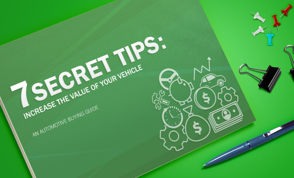 7 Secret Tips to Increase the Value of Your Vehicle