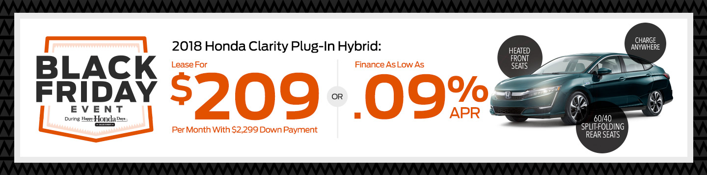 Lease the 2018 Honda Clarity Plug-In Hybrid at Saratoga Honda: $209 Per Month With $2,299 Down Payment or Finance as low as .09% APR