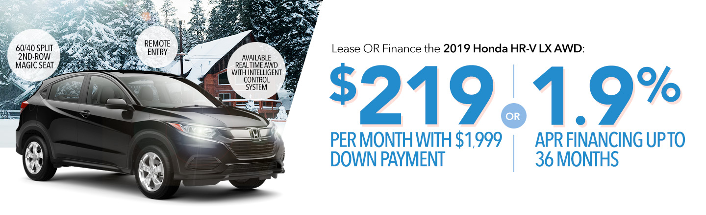 Lease or Finance the 2019 Honda HR-V LX AWD: $219 Per Month With $1,999 Down Payment OR 1.9% APR Financing Up To 36 Months