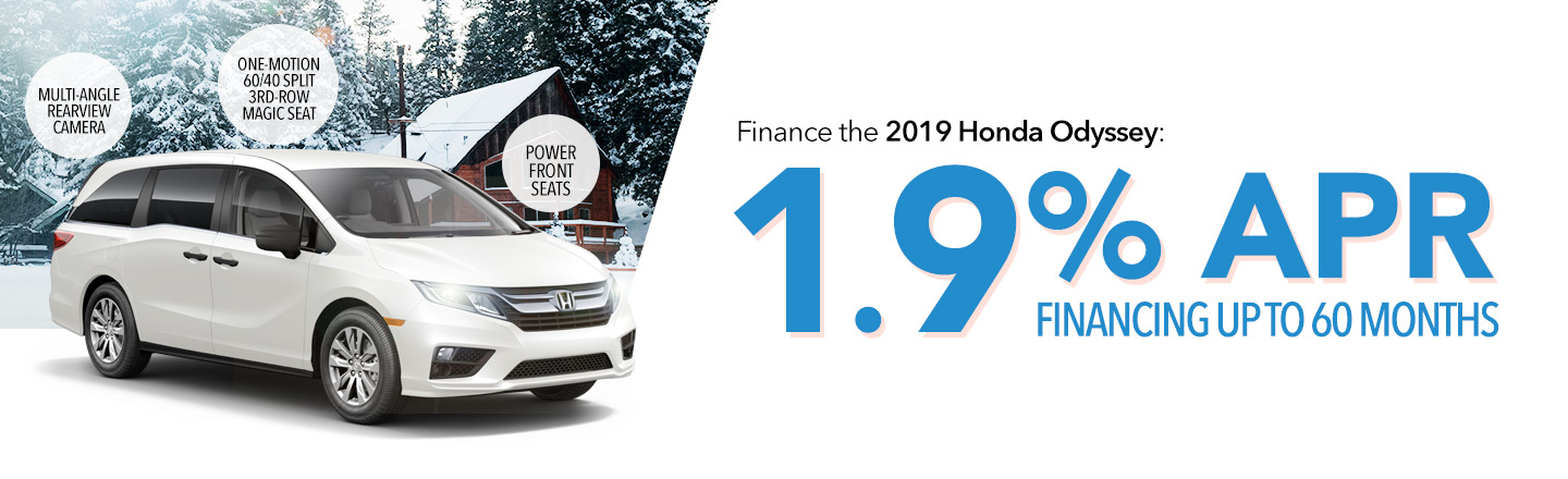 Finance the 2019 Honda Odyssey: 1.9% APR Financing Up To 60 Months