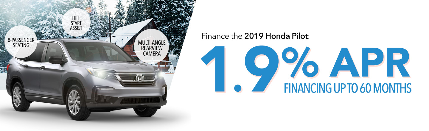 Finance the 2019 Honda Pilot: 1.9% APR Financing Up To 60 Months