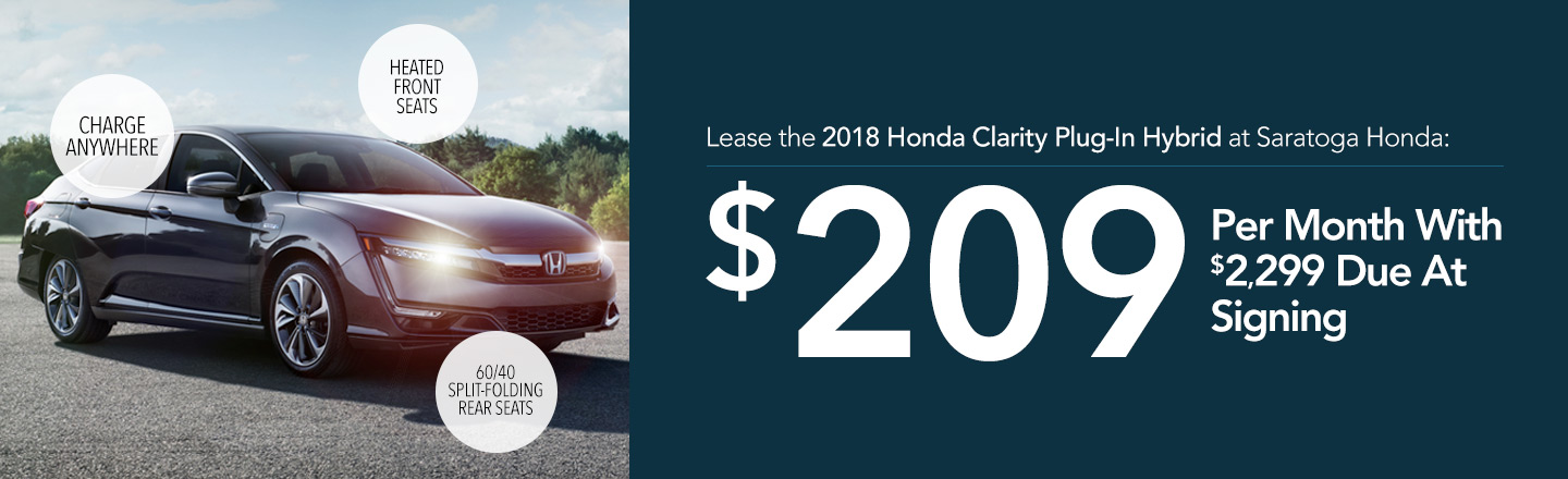 Lease the 2018 Honda Clarity Plug-In Hybrid at Saratoga Honda: $$209 Per Month With $2,299 Due at Signing