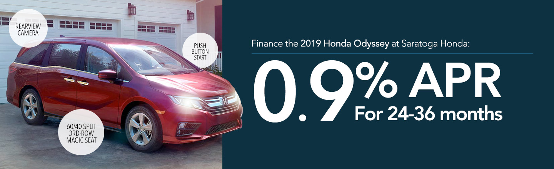 Finance the 2019 Honda Odyssey at Saratoga Honda: 0.9% APR For 24-36 months
