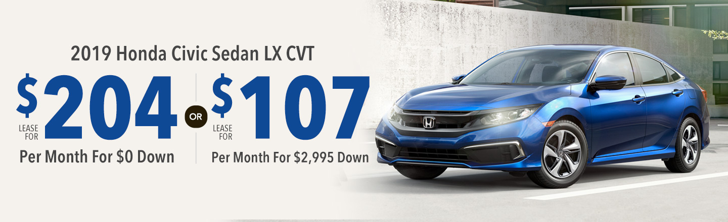 Lease the 2019 Honda Civic Sedan LX CVT for $107 Per Month For 36 Months with $2,995 Down