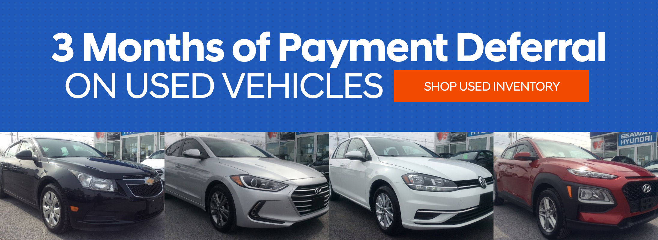3 months of payment deferral on used vehicles - shop used inventory