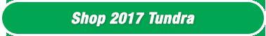 Shop 2017 Tundra