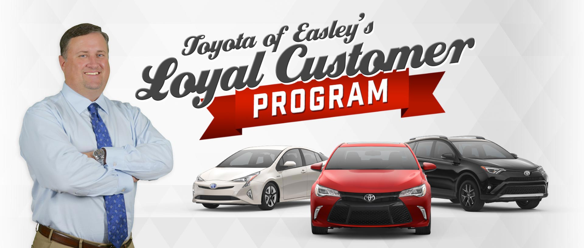 Toyota of Easley's Loyal Customer Program