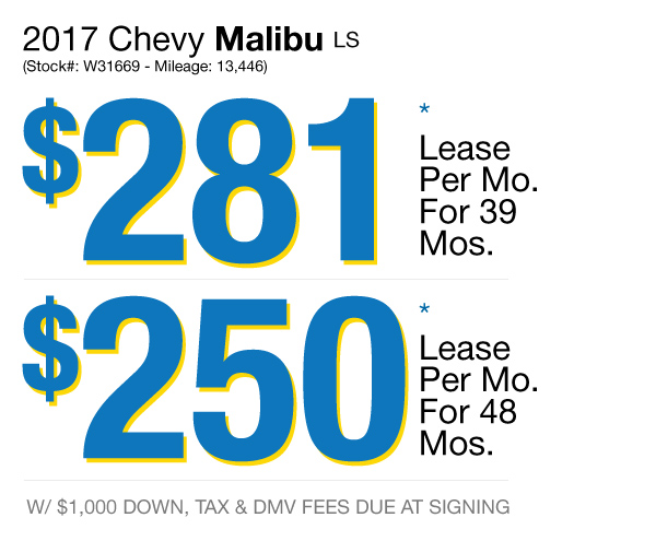 2017 Chevy Malibu LS : Lease for $281 per mo. For 39 mos. or lease $250 per mo. for 48 mos.