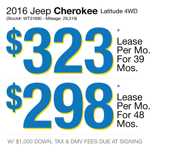 2016 Jeep Cherokee Latitude 4WD : Lease for $323 per mo. For 39 mos. or lease $298 per mo. for 48 mos.