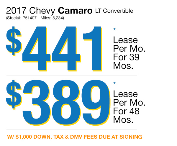 2017 Chevy Camaro LT: Lease for $441 per mo. for 39 mos. or Lease $389 per mo. for 48 mos.