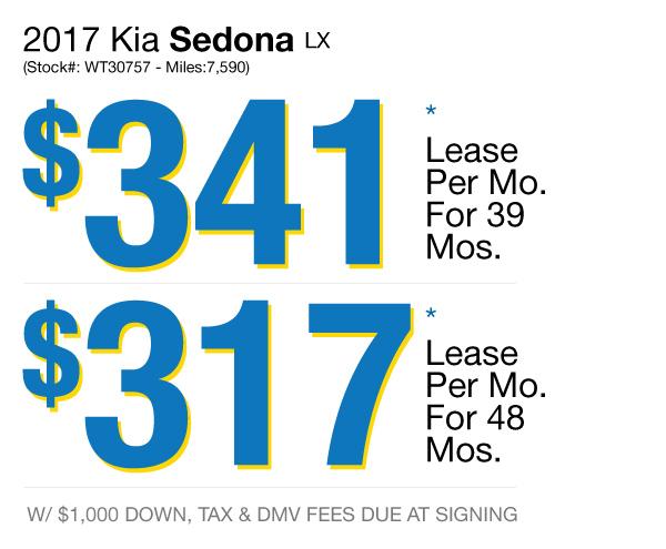 2017 Kia Sedona LX: Lease for $341 per mo. for 39 mos. or Lease $317 per mo. for 48 mos.