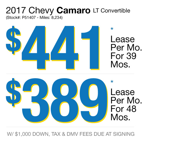 2017 Chevy Camaro LT Convertible: Lease for $441 per mo. for 39 mos. or Lease $389 per mo. for 48 mos.